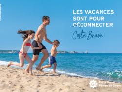«Les vacances sont pour déconnecter-connecter», la nova campanya de la Costa Brava i el Pirineu de Girona per al mercat francès